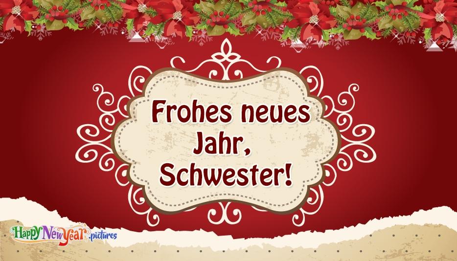 Frohes neues Jahr Schwester