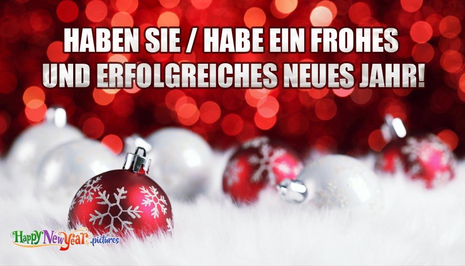 Haben Sie / Habe ein frohes und erfolgreiches neues Jahr!