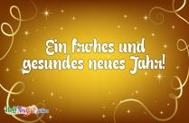 Ein Frohes Und Gesundes Neues Jahr!