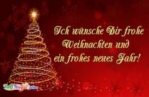 Ich Wünsche Dir Frohe Weihnachten Und Ein Frohes Neues Jahr!