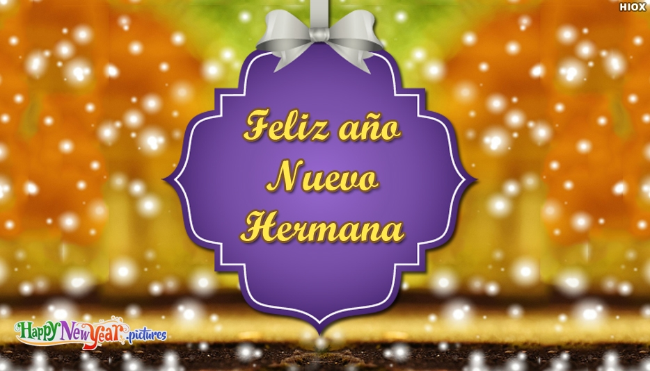 Feliz año nuevo Hermana