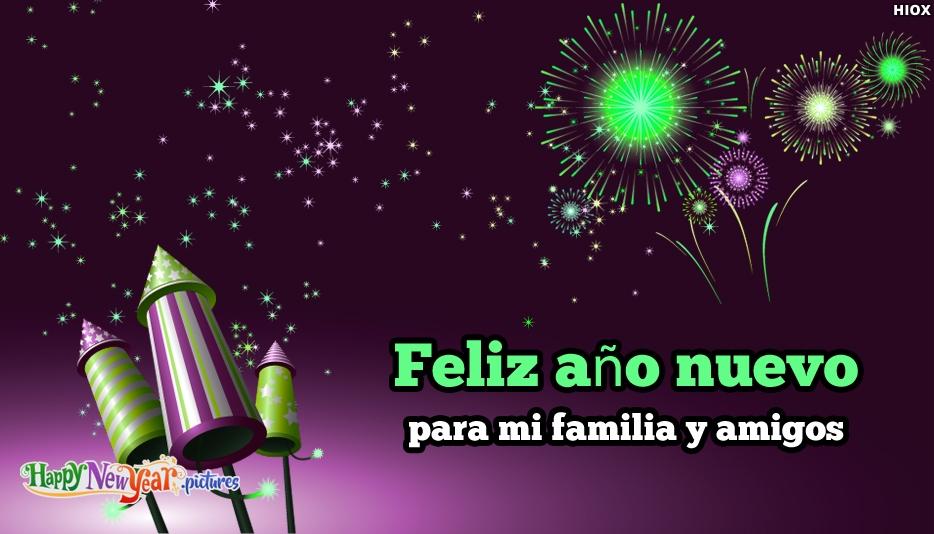 Feliz Año Nuevo Para Mi Familia Y Amigos