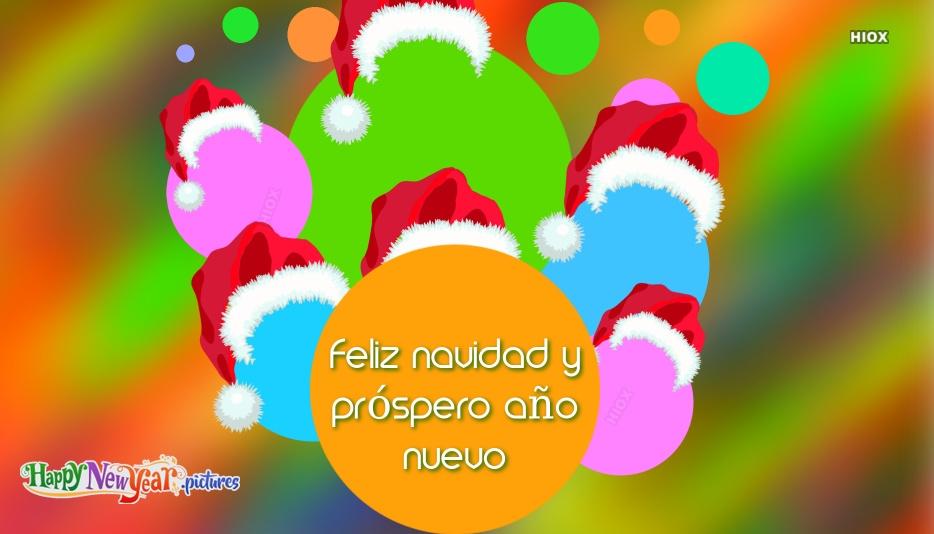 Feliz Navidad Y Próspero Año Nuevo | Merry Christmas and Happy New Year