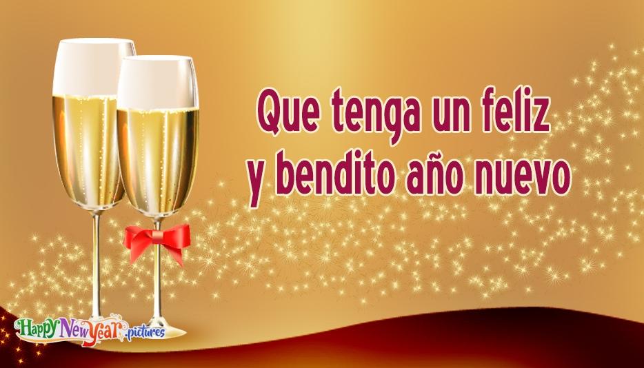 Que tenga un feliz y bendito año nuevo