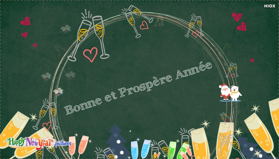 Bonne Et Prospère Année   Happy and Prosperous New Year In French