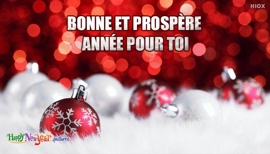 Bonne et prospère année pour toi
