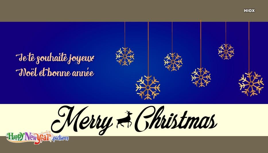 Je Te Souhaite Joyeux Noël Et Bonne Année | Wish You Happy Christmas and New
