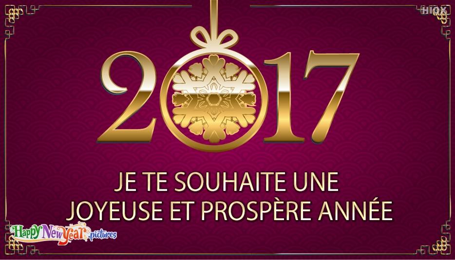 Je te souhaite une joyeuse et prospère année