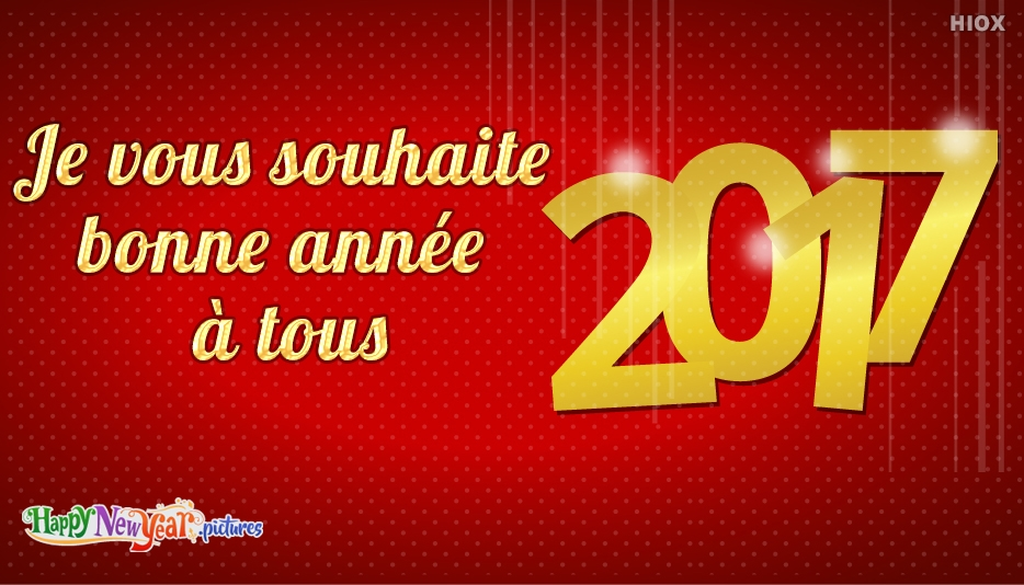 Je vous souhaite bonne année à tous
