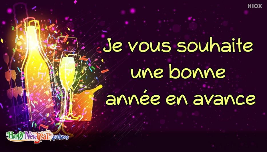 Je vous souhaite une bonne année en avance