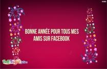 Bonne Année Pour Tous Mes Amis Sur Facebook