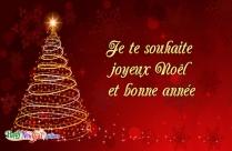 Je Te Souhaite Joyeux Noël Et Bonne Année