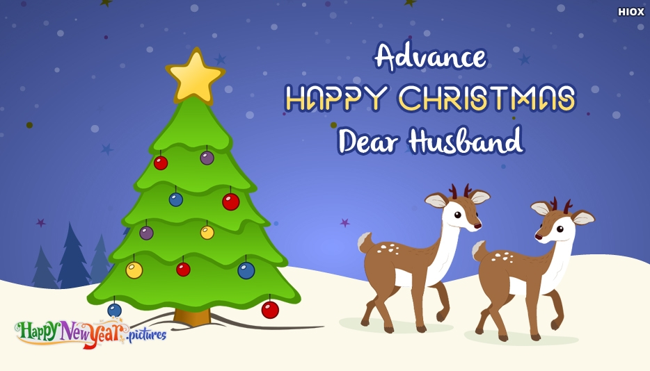 Advance Christmas Greeting For Husband