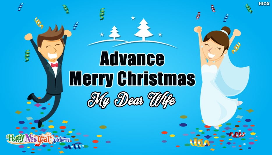 Advance Christmas Greeting for Wife - Advance Merry Christmas Images, Greetings