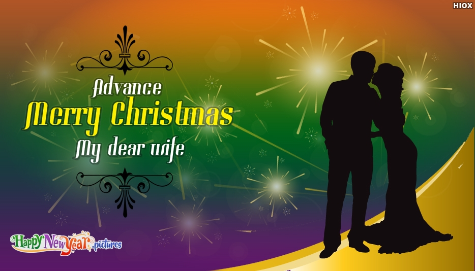 Advance Christmas Greeting For Wife