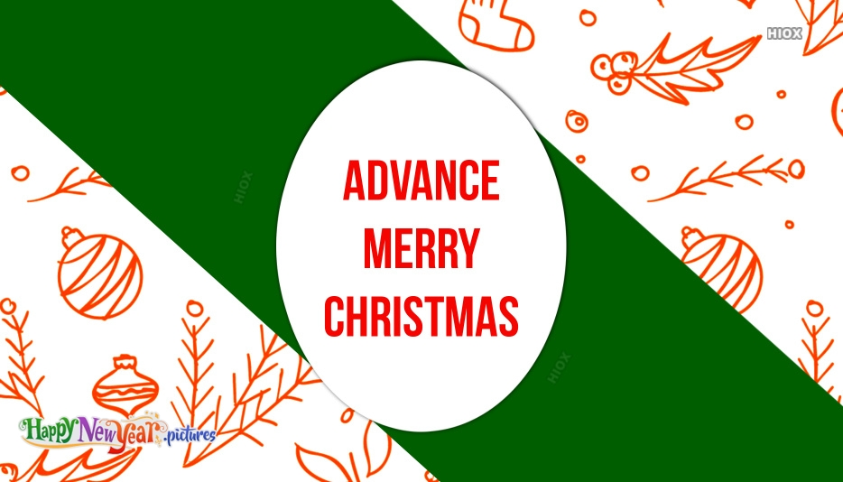 Advance Merry Christmas Images, Greetings