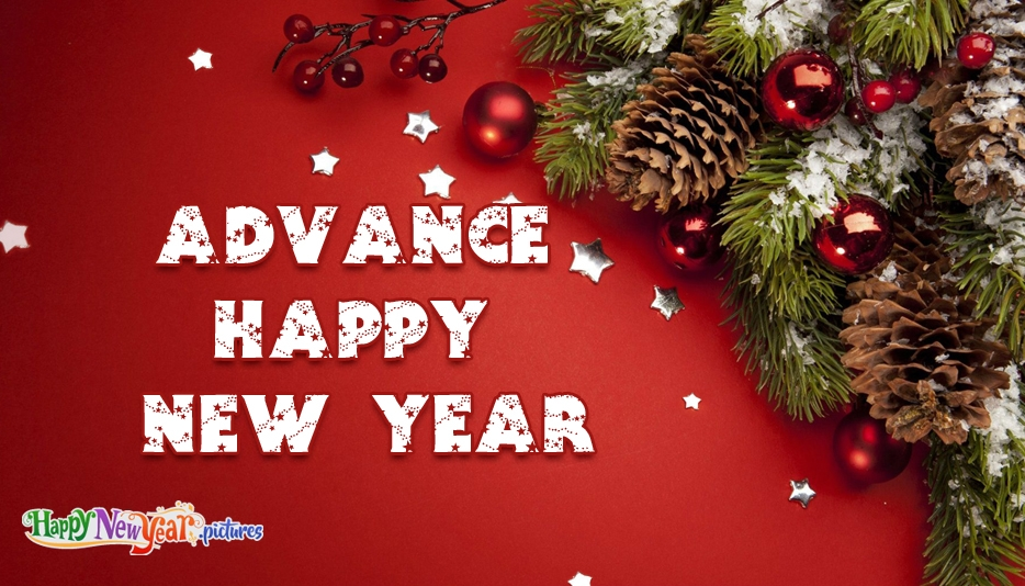 Advance Happy New Year - Happy New Year Images for Everyone