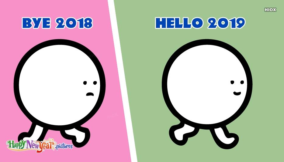 Bye 2018 Hello 2019