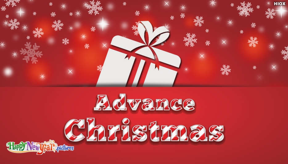 Christmas wishes advance happynewyear christmas wishes advance advance merry christmas images greetings m4hsunfo