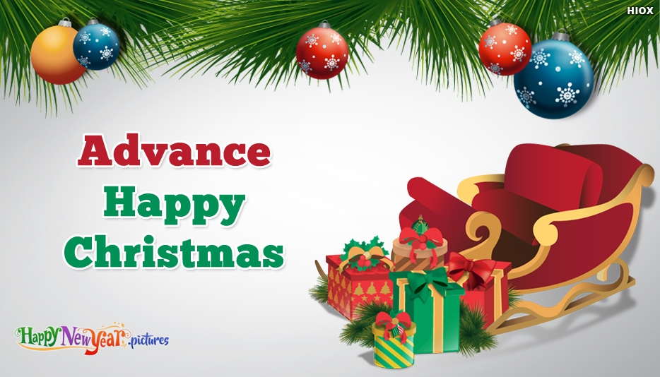 Download of Happy Christmas in Advance - Advance Merry Christmas Images, Greetings