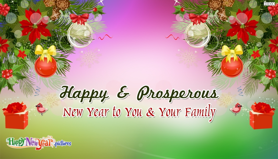 Happy and Prosperous New Year To You and Your Family