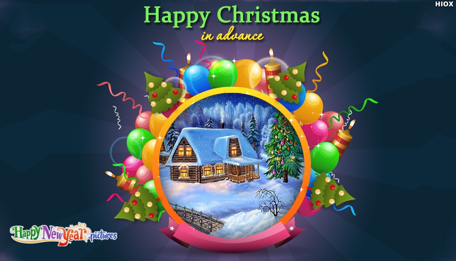 Happy Christmas In Advance Pic