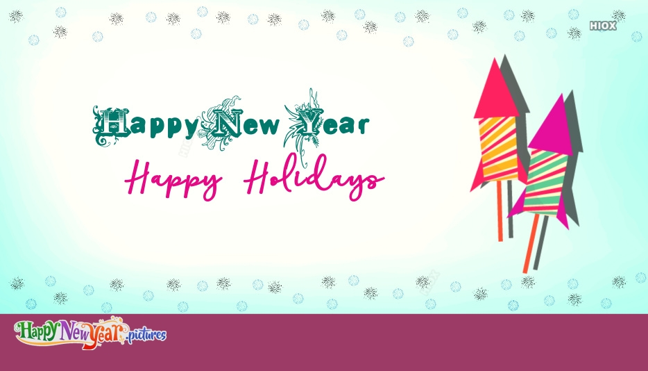 Happy New Year Holiday Wishes, Greetings