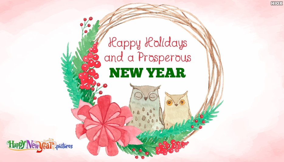Happy Holidays and A Prosperous New Year
