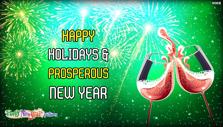 Happy Holidays and Prosperous New Year