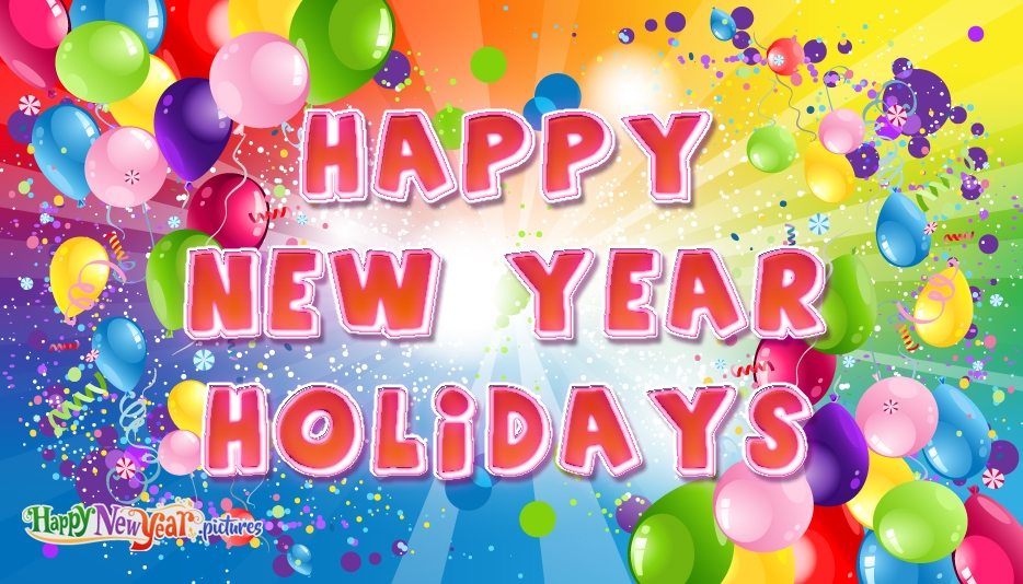 Happy Holidays New Year Greetings - Happy New Year Images for Friends