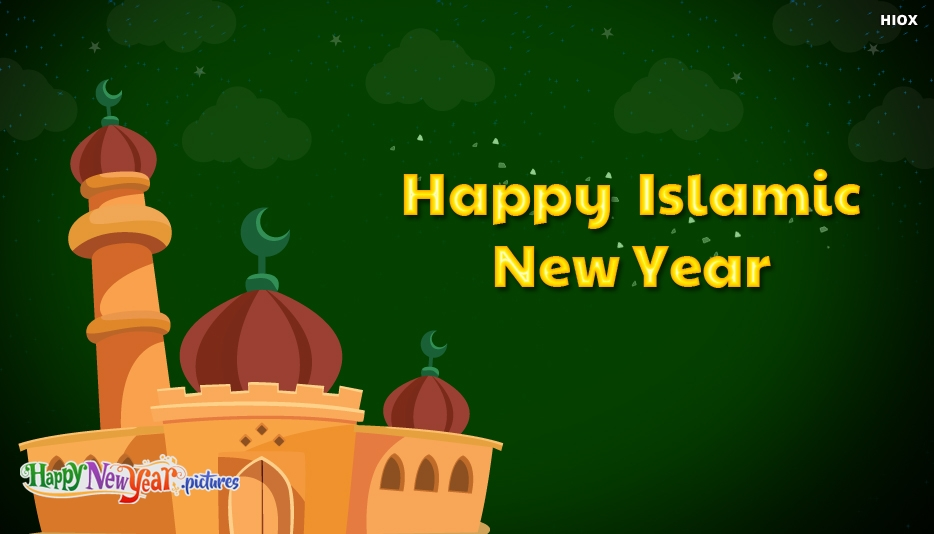 Happy Islamic New Year - Happy Islamic New Year Images, Wishes