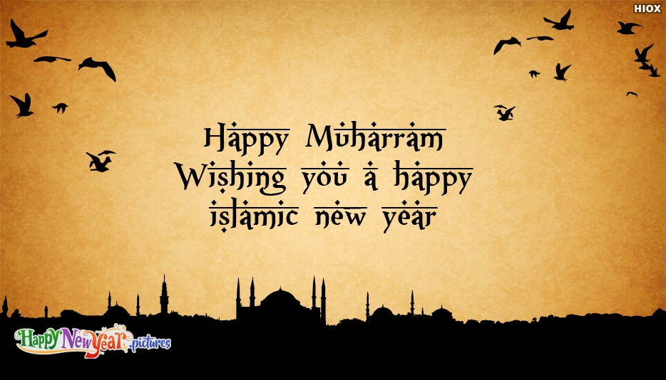 Happy Muharram! Wishing You A Happy Islamic New Year - Happy Muharram New Year Images