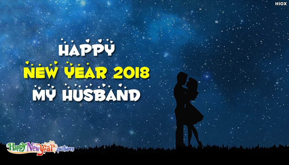 Happy New Year 2018 My Husband - Happy New Year Images for Husband