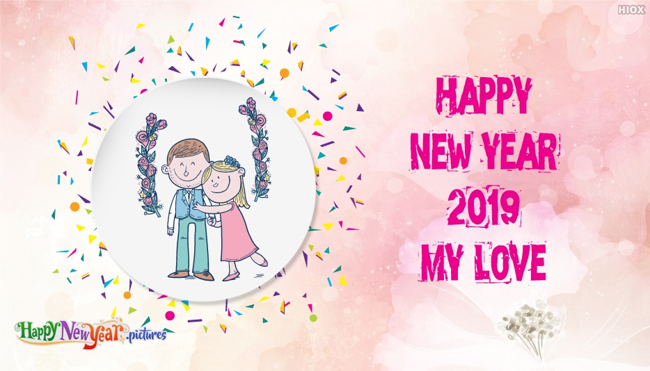 Happy New Year 2019 My Love