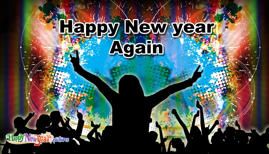 Happy New Year Images for Friends and Family