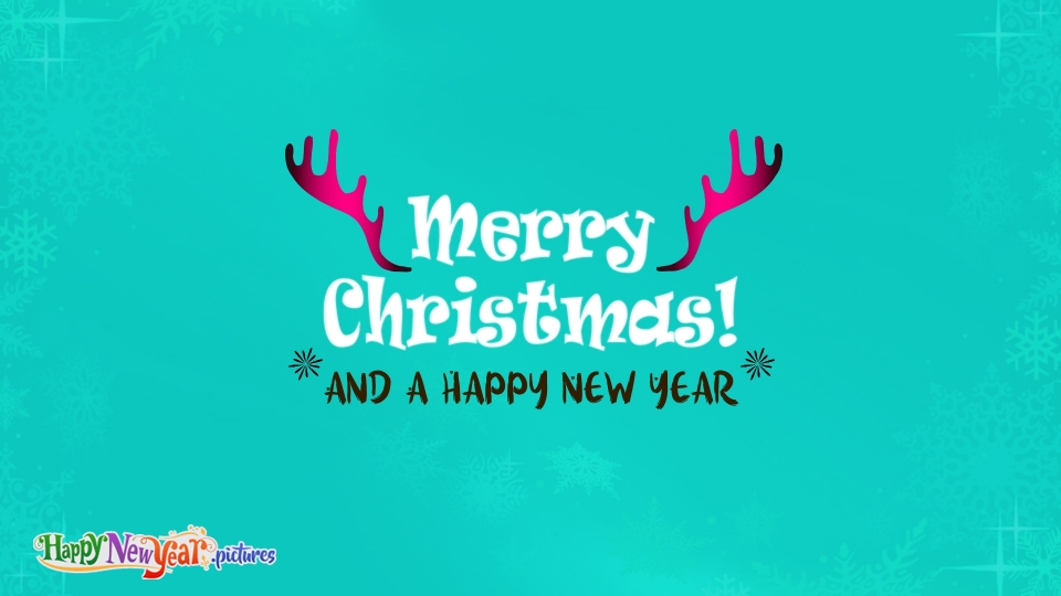 Happy New  Year Merry Christmas