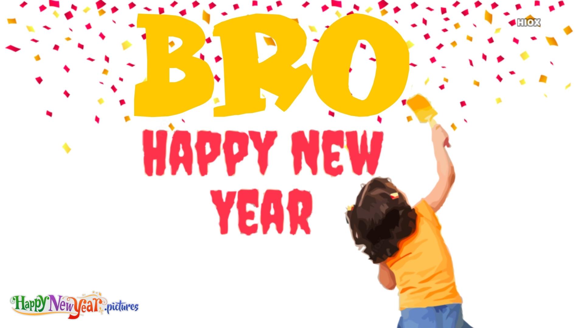 Happy New Year Bro