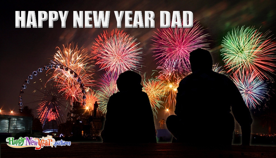 Happy New Year Dad - Happy New Year Images for Friends