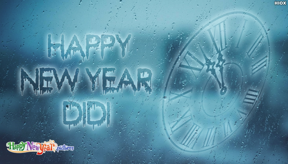 Happy New Year Didi