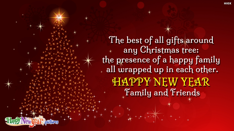 Happy New Year Dear Family and Friends