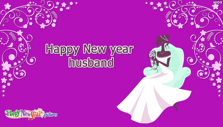Happy New Year For My Husband