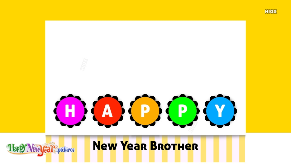Happy New Year Wish For Brother