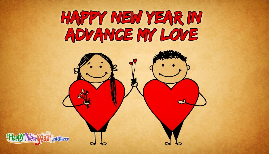 Happy New Year in Advance My Love - Happy New Year Images for Lover