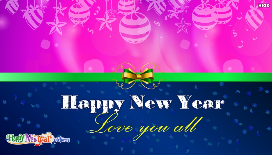 Happy New Year Love You All