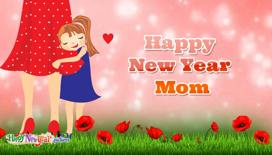 Happy New Year Images for Mom