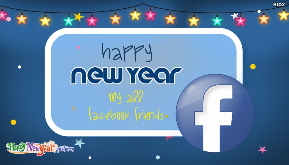 Happy New Year My All Facebook Friends