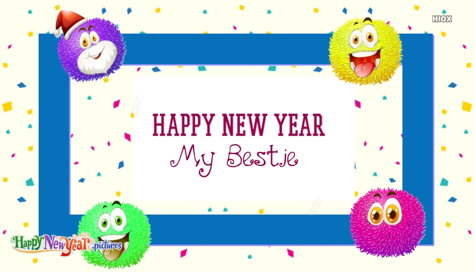 Happy New Year My Bestie