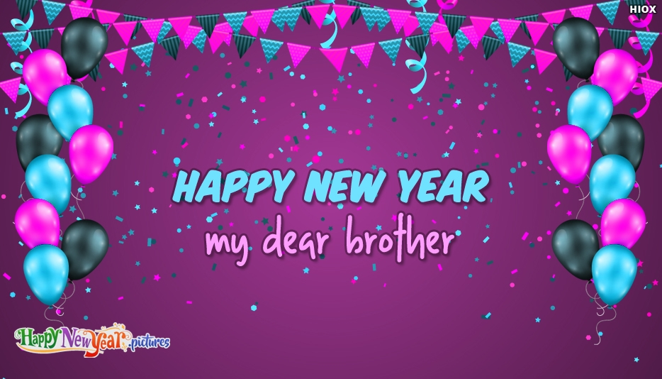 Happy New Year My Dear Brother