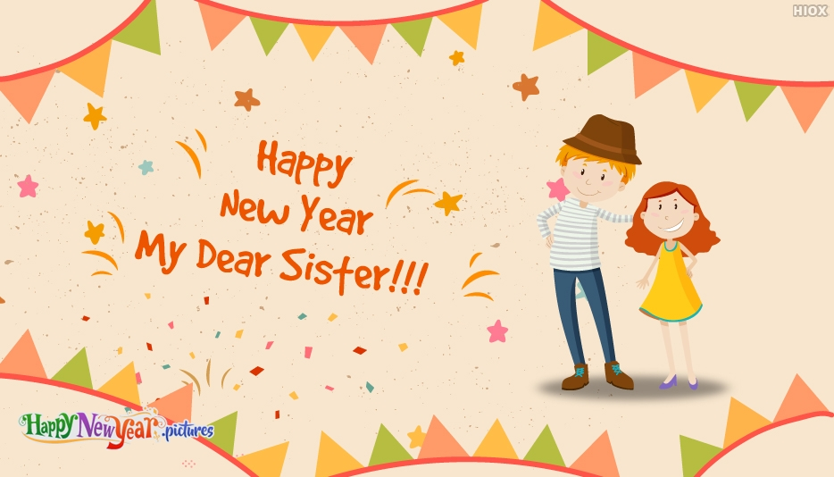 Happy New Year My Dear Sister