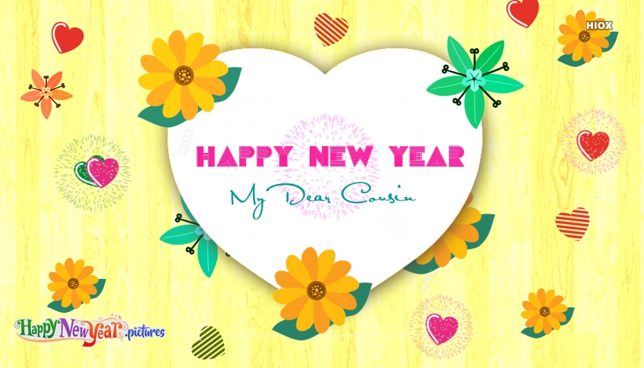 Happy New Year My Dear Cousin
